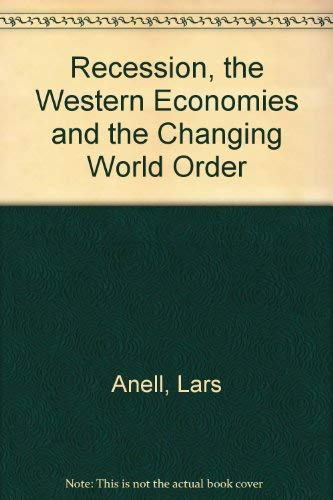 9780903804943: Recession, the Western Economies and the Changing World Order