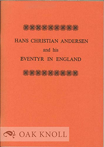 9780903838030: Hans Christian Andersen and His Eventyr in England