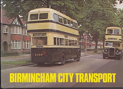 Birmingham City Transport : A History of Its Buses and Trolleybuses: Keeley, Malcolm; Russell, ...