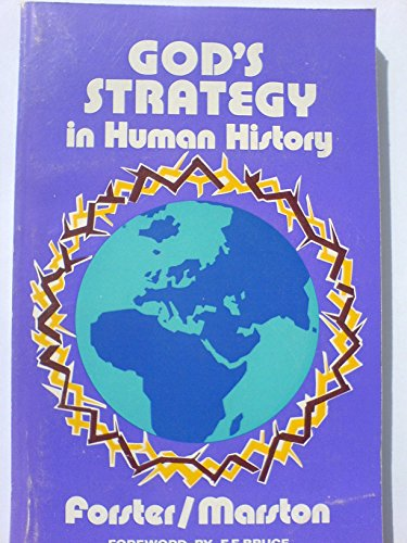 GOD's Strategy in Human History: Roger T ,