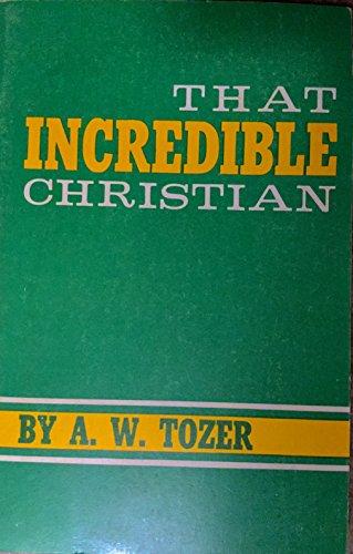 9780903843355: That Incredible Christian