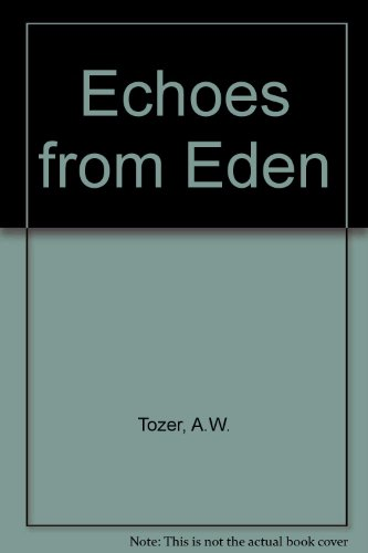 9780903843454: Echoes from Eden