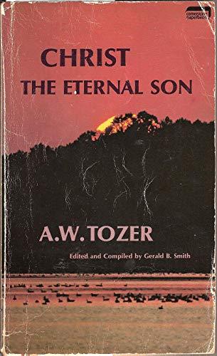 9780903843669: Christ the Eternal Son