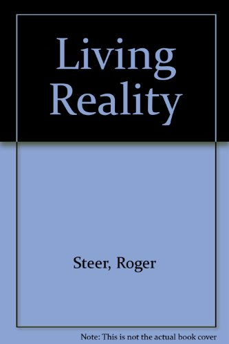 Living Reality (090384396X) by Roger Steer