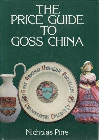THE 1984 PRICE GUIDE TO GOSS CHINA.
