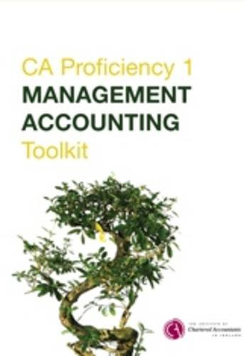 9780903854498: Management Accounting Toolkit: CA Proficiency 1