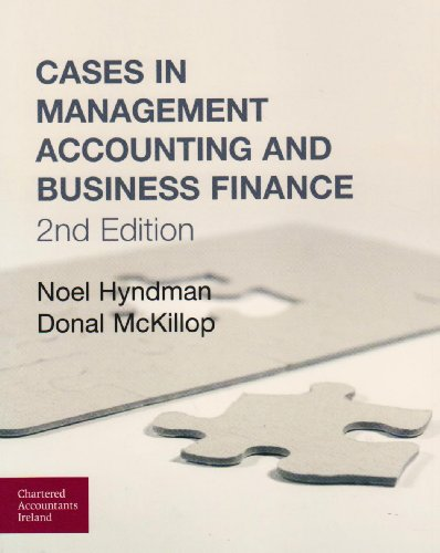 Cases in Management Accounting and Business Finance: McKillop, Donal G.,