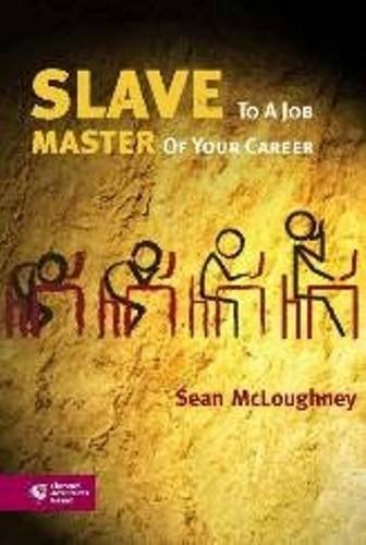 Slave to a Job, Master of Your Career: Sean McLoughney