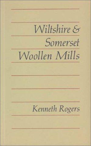 Wiltshire and Somerset Woollen Mills: Rogers, Kenneth