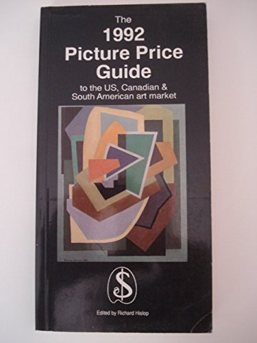 The 1992 Picture Price Guide to the UK Art Market: Edited By Richard Hislop