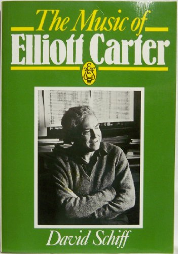 9780903873079: Music of Elliott Carter