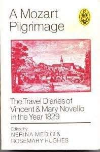 9780903873307: Mozart Pilgrimage: Travel Diaries of Vincent and Mary Novello in the Year 1829