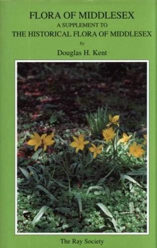 Flora of Middlesex: Douglas H. Kent