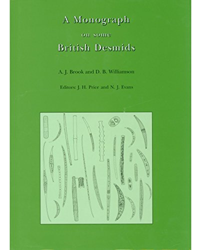 9780903874427: A Monograph on Some British Desmids (Ray Society)