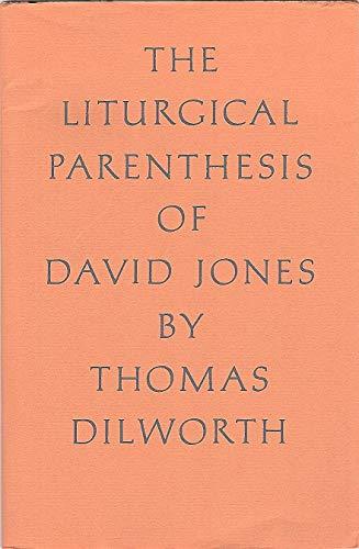 9780903880220: The Liturgical Parenthesis of David Jones