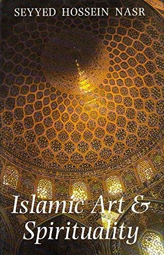 Islamic Art and Spirituality: NASR (Seyyed Hoosein)