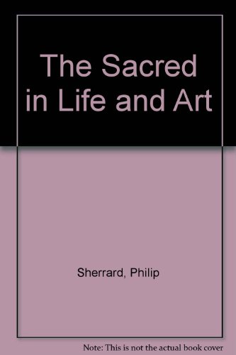 9780903880411: The Sacred in Life and Art
