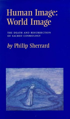 9780903880497: Human Image: World Image : The Death and Resurrection of Sacred Cosmology