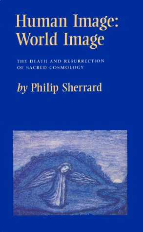 9780903880503: Human Image: World Image : The Death and Resurrection of Sacred Cosmology