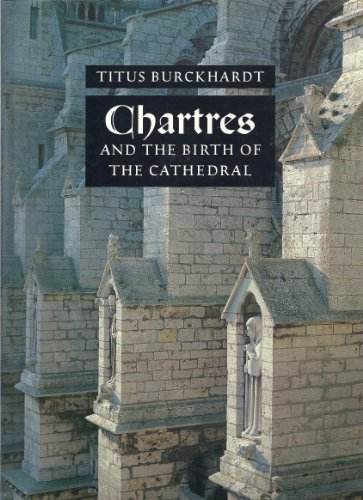 9780903880657: Chartres and the Birth of the Cathedral