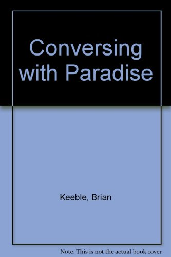 9780903880770: Conversing with Paradise
