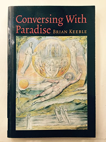 9780903880787: Conversing with Paradise