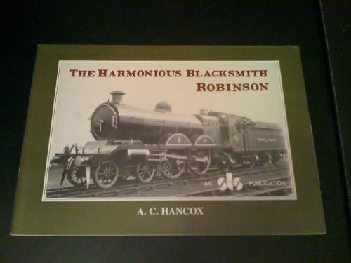 9780903881036: Harmonious Blacksmith Robinson: v. 1: A Biography