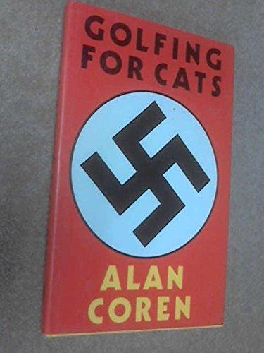 Golfing for Cats: Coren, Alan