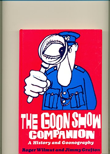 9780903895644: The Goon Show Companion: A History and Goonography