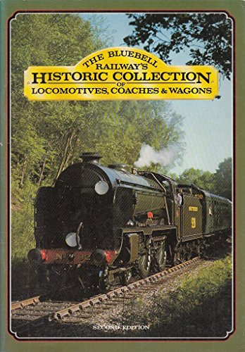 9780903899048: Historic Collection: Bluebell Railway's Collection of Locomotives, Coaches and Goods Vehicles