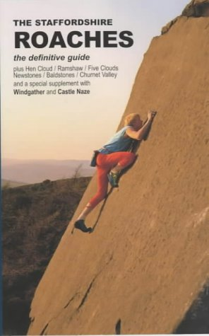 9780903908979: The Staffordshire Roaches: The Definitive Climbing Guide
