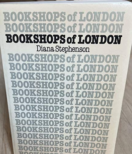 Bookshops of London: New, second hand and: Diana Stephenson