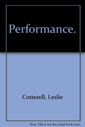 Performance.: Cotterell, Leslie