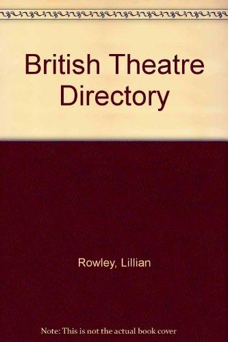 British Theatre Directory: Rowley, Lillian