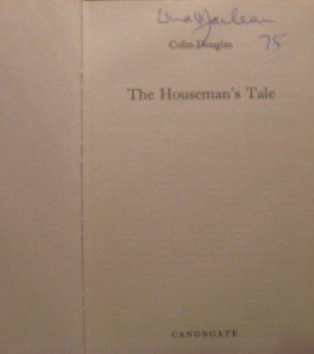 9780903937047: Houseman's Tale