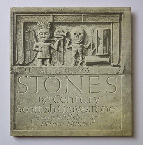 9780903937368: Stones: Eighteenth Century Scottish Gravestones