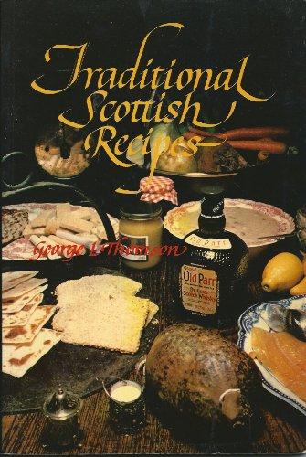 Traditional Scottish Recipes: George L. Thomson