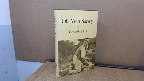 9780903967099: Old West Surrey: Some Notes and Memories