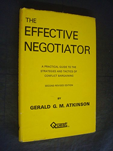 9780903974356: Effective Negotiator: Practical Guide to the Strategies and Tactics of Conflict Bargaining