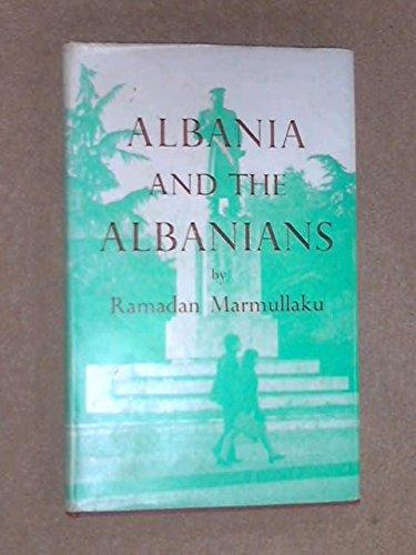 9780903983136: Albania and the Albanians