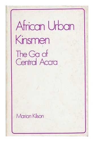 9780903983273: African urban kinsmen: The Ga of central Accra