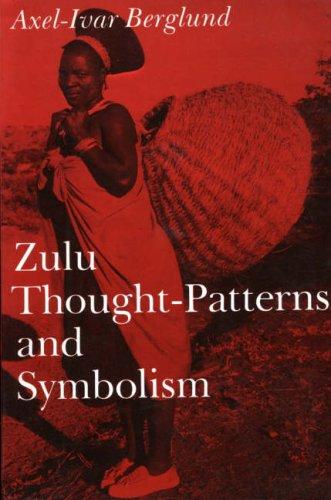 9780903983488: Zulu Thought-Patterns and Symbolism