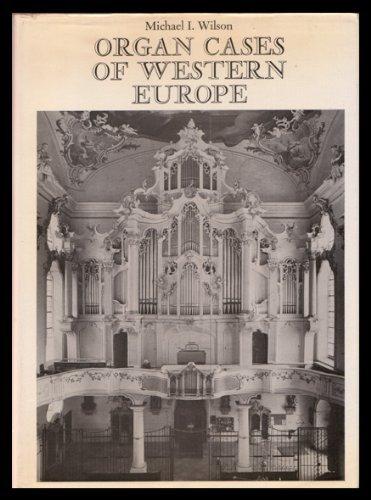9780903983891: Organ Cases of Western Europe