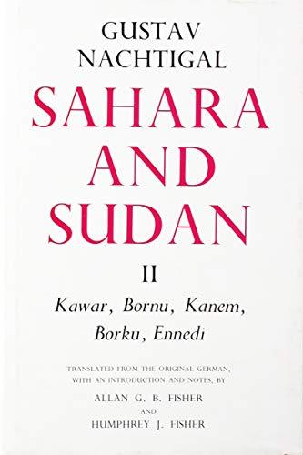 9780903983969: Sahara and Sudan: Kawar, Bornu, Kanem, Borku, Ennedi v.2 (Vol 2)