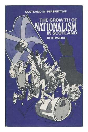 The Growth of Nationalism in Scotland