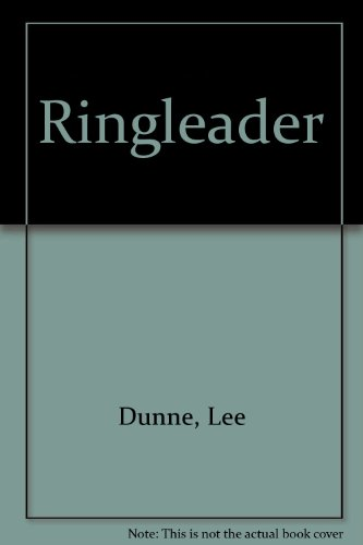 Ringleader (0904002527) by Lee Dunne