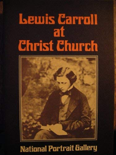 Lewis Carroll at Christ Church: Ford, Colin, Editor