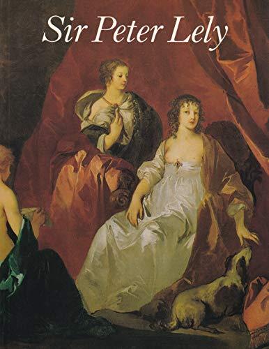 9780904017250: Sir Peter Lely, 1618-80