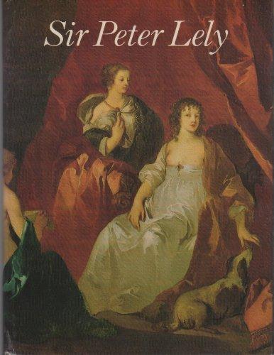 Sir Peter Lely, 1618-80: Oliver Millar