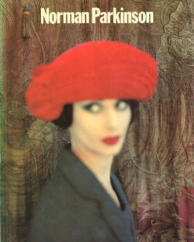 Photographs by Norman Parkinson : Fifty Years of Portraits and Fashion: Parkinson, Norman